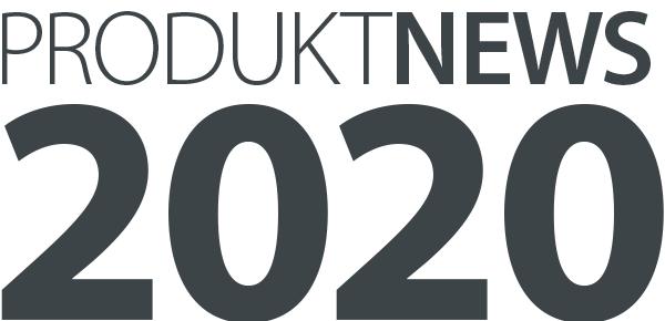 Neuigkeiten: Produktnews 2020